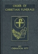 ORDER OF CHRISTIAN FUNERALS #350/22 - VINYL HARD COVER BOOK